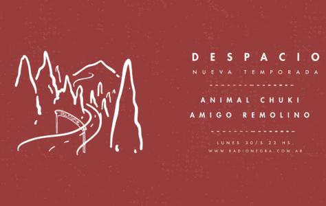 Despacio #9: Animal Chuki